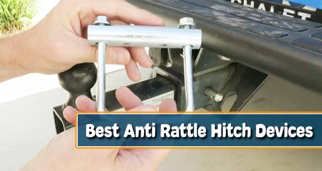 Best Anti Rattle Hitch Devices